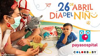 """COLORBABY y PAYASOSPITAL celebran juntos el """"Día del Niño y la Niña"""""""